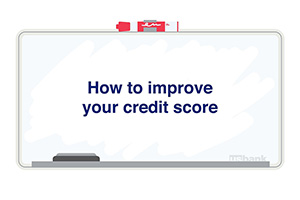 Thumbnail - How to improve your credit score on whiteboard
